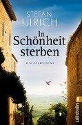 In Schönheit sterben - Stefan Ulrich