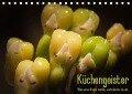 Küchengeister - Was unser Essen macht, wenn keiner da ist ... (Tischkalender 2019 DIN A5 quer) - K. A. Anfinema