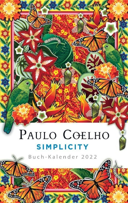 Simplicity - Buch-Kalender 2022 - Paulo Coelho