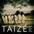 Music of Unity and Peace* - Taize