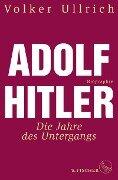 Adolf Hitler - Volker Ullrich