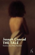 The Tale - Joseph Conrad