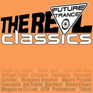 Future Trance - The Real Classics -