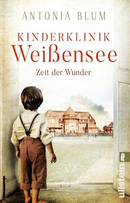 Kinderklinik Weißensee - Zeit der Wunder - Antonia Blum