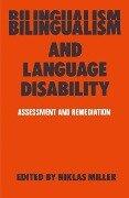 Bilingualism and Language Disability - Niklas Miller