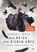 Das Reich der sieben Höfe 3 - Sterne und Schwerter - Sarah J. Maas
