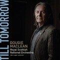 Till Tomorrow-Lieder von Dougie MacLean - MacLean/Logan/Royal Scottish NO