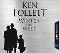 Winter der Welt - Ken Follett, Andy Matern