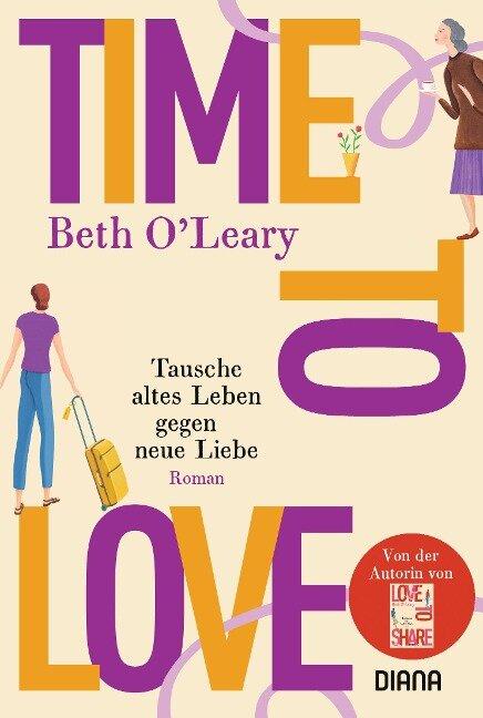 Time to Love - Tausche altes Leben gegen neue Liebe