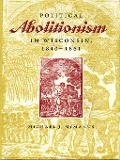 Political Abolitionism in Wisconsin - Michael J. McManus