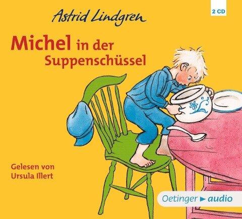 Michel in der Suppenschüssel (CD) - Astrid Lindgren