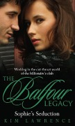 Sophie's Seduction (The Balfour Legacy, Book 4) - Kim Lawrence