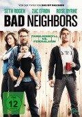 Bad Neighbors -