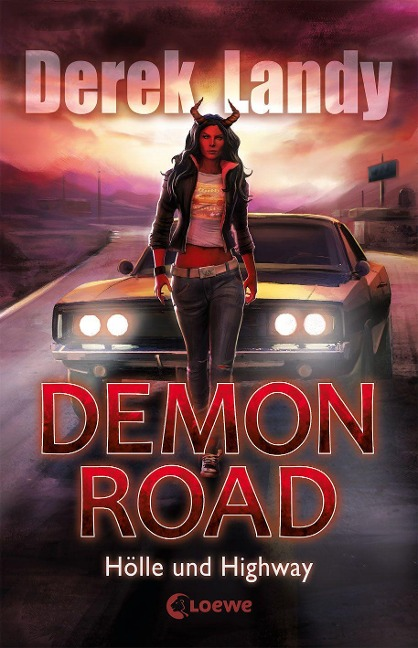 Demon Road - Hölle und Highway - Derek Landy