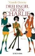 Drei Engel gegen Charlie - Niamh Greene
