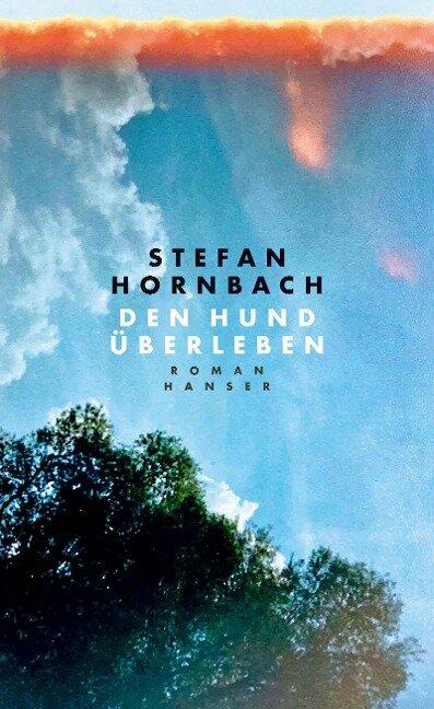 Den Hund überleben - Stefan Hornbach