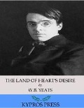 Land of Heart's Desire - W. B. Yeats