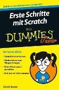 Erste Schritte mit Scratch für Dummies Junior - Derek Breen