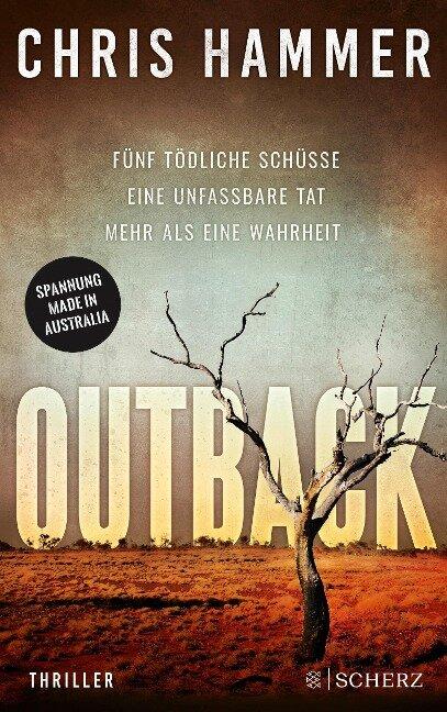 Outback - Fünf tödliche Schüsse. Eine unfassbare Tat. Mehr als eine Wahrheit - Chris Hammer