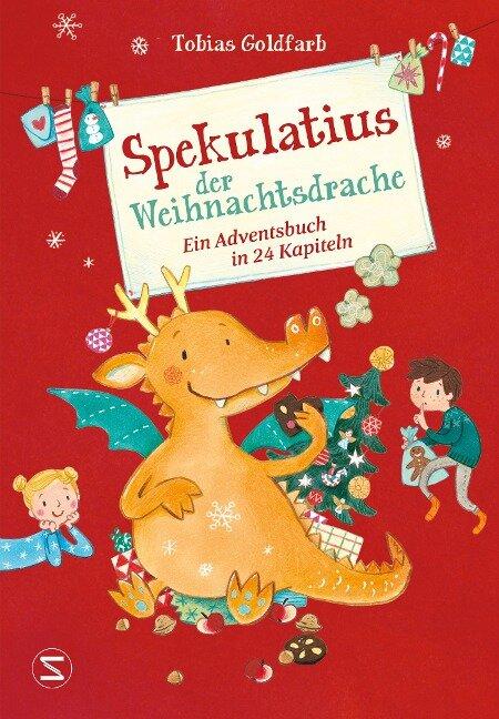 Spekulatius der Weihnachtsdrache - Tobias Goldfarb