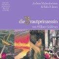 Die Brautprinzessin. 9 CDs - William Goldmann