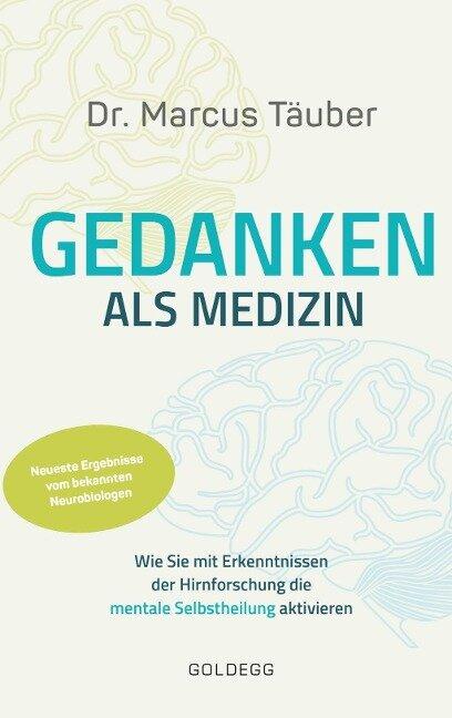Gedanken als Medizin - Marcus Täuber
