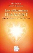 Saint Germain Der vollkommene Diamant - Christine Woydt