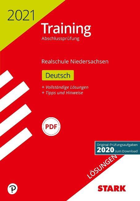 STARK Lösungen zu Training Abschlussprüfung Realschule 2021 - Deutsch - Niedersachsen -