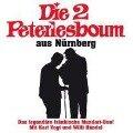 Die 2 Peterlesboum aus Nürnberg - Die 2 Peterlesboum Aus Nürnberg