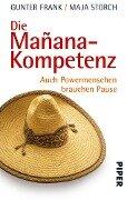 Die Mañana-Kompetenz - Gunter Frank, Maja Storch