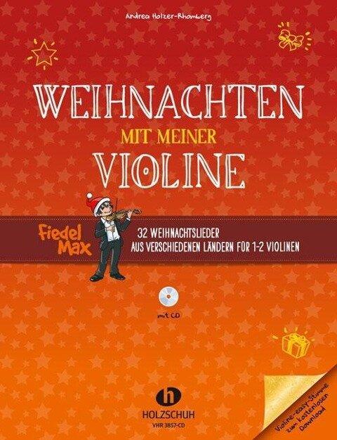Weihnachten mit meiner Violine (mit CD) - Andrea Holzer-Rhomberg