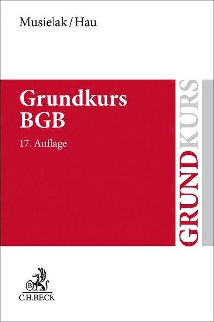 Grundkurs BGB - Hans-Joachim Musielak, Wolfgang Hau