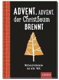 Advent, Advent der Christbaum brennt -