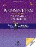 Weihnachten mit meiner/meinem Violine, Viola, Vc - Andrea Holzer-Rhomberg