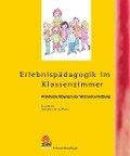 Erlebnispädagogik im Klassenzimmer - Klaus Minkner