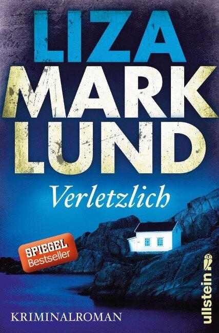 Verletzlich - Liza Marklund