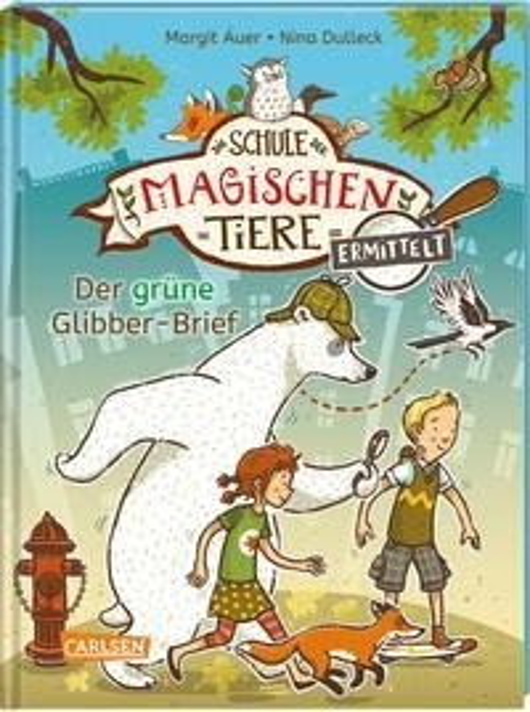 Die Schule der magischen Tiere ermittelt 1: Der grüne Glibber-Brief (Zum Lesenlernen) - Margit Auer