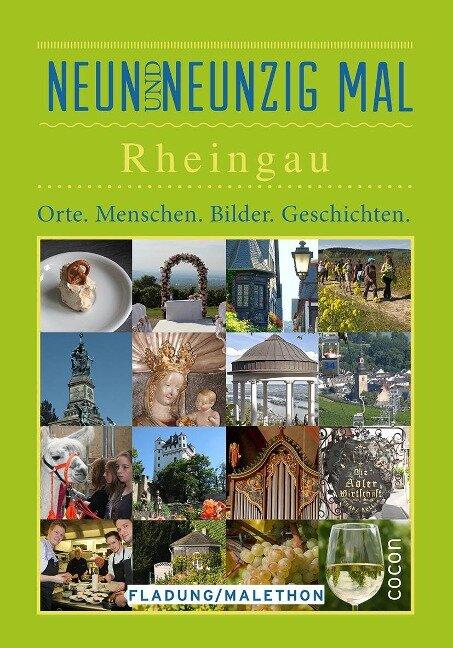 Neunundneunzigmal Rheingau