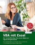 VBA mit Excel - Der leichte Einstieg: Vom ersten Makro zur eigenen Eingabemaske - Inge Baumeister, Dieter Klein