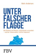 Unter falscher Flagge - Niels Andersen