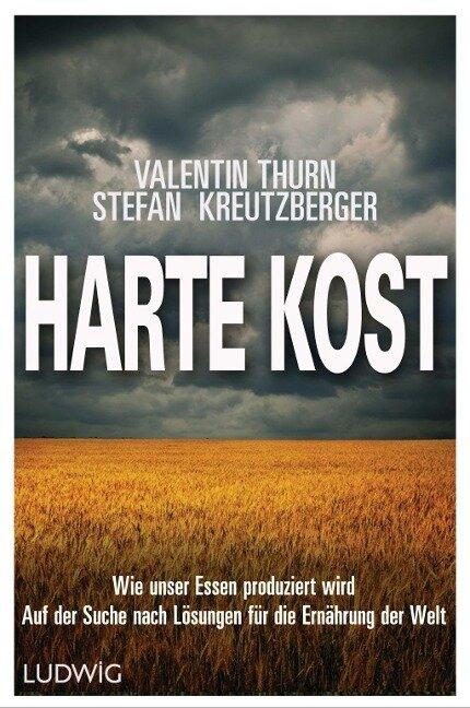 Harte Kost - Valentin Thurn, Stefan Kreutzberger