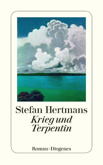 Krieg und Terpentin - Stefan Hertmans