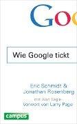 Wie Google tickt - How Google Works - Eric Schmidt, Jonathan Rosenberg