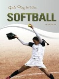 Girls Play to Win Softball - Marty Gitlin