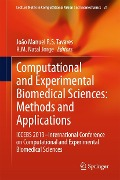 Computational and Experimental Biomedical Sciences: Methods and Applications -
