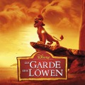 Disney - Die Garde der Löwen. Soundtrack -