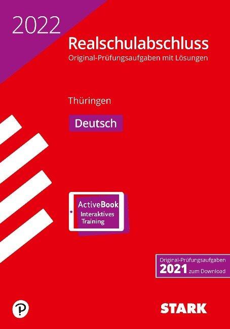 STARK Original-Prüfungen Realschulabschluss 2022 - Deutsch - Thüringen -