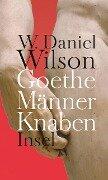 Goethe Männer Knaben - W. Daniel Wilson