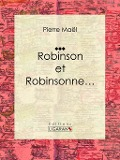 Robinson et Robinsonne... - Pierre Mael