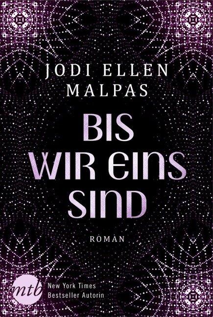 Bis wir eins sind - Jodi Ellen Malpas